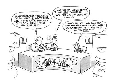 Whine Drawing - Meet The Phrasemakers: by Jack Ziegler