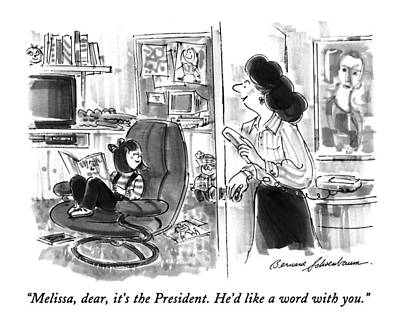 Reading With Mother Drawing - Melissa, Dear, It's The President.  He'd Like by Bernard Schoenbaum