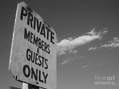 Photograph - Members Only Monochrome by Barbara Bardzik