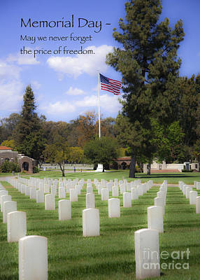 Memorial Day - May We Never Forget The Price Of Freedom Art Print by Jerry Cowart