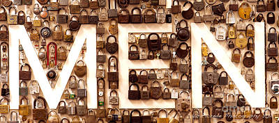 Photograph - Men Vintage Padlocks Sign by Artist and Photographer Laura Wrede