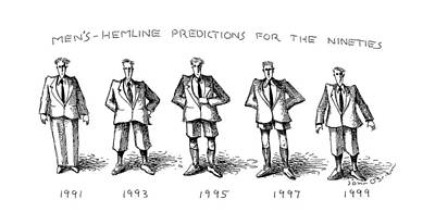 Fashion Show Drawing - Men's-hemline Predictions For The Nineties by John O'Brien