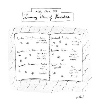 Menu From The Luxury Home Of Pancakes Art Print by Roz Chast