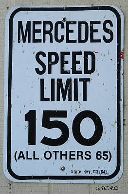 Photograph - Mercedes Speed Limit 150 by George Pedro