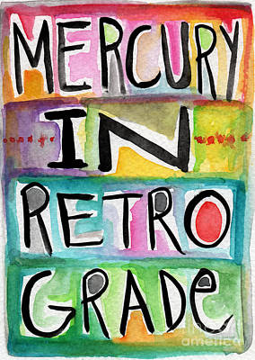 Folk Art Mixed Media - Mercury In Retrograde by Linda Woods