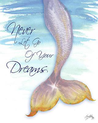Mermaids Wall Art - Painting - Mermaid Tail II (never Let Go Of Dreams) by Elizabeth Medley