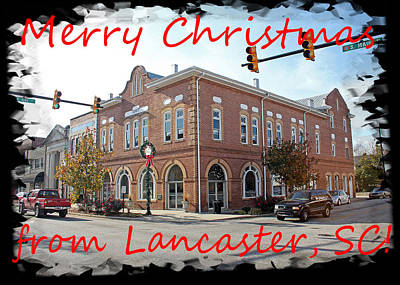 Photograph - Merry Christmas From Lancaster South Carolina by Joseph C Hinson Photography