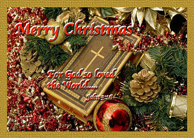 Photograph - Merry Christmas - John 3 V16 by Terry Wallace
