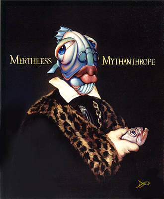 Merthiless Mythanthrope Print by Patrick Anthony Pierson