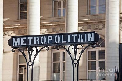 Paris Photograph - Metropolitain Sign by Liz Leyden