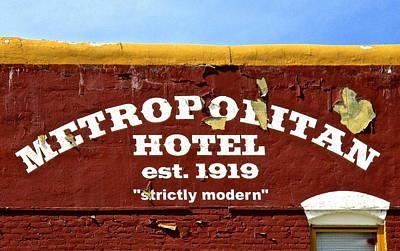Photograph - Metropolitan Hotel by Jeff Gater