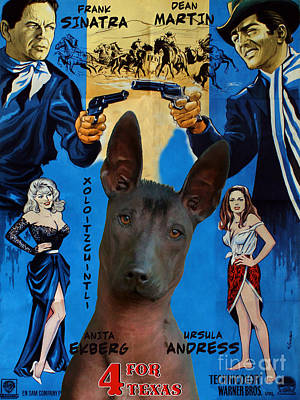 Painting - Mexican Hairless Dog - Xoloitzquintle Art Canvas Print - 4 For Texas Movie Poster by Sandra Sij