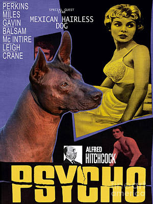 Painting - Mexican Hairless Dog - Xoloitzquintle Art Canvas Print - Psycho Movie Poster by Sandra Sij