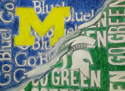 University Of Michigan Drawing - Michigan Vs Michigan State by Tyrone Scott