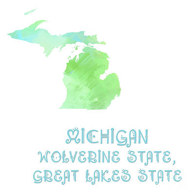 Michigan  - Wolverine State - Great Lakes State - Map - State Phrase - Geology Art Print by Andee Design