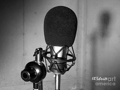 Photograph - Microphone by E B Schmidt