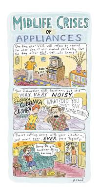 Rewind Drawing - Midlife Crises Of Appliances by Roz Chast