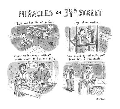 Street Drawing - Miracles On 34th Street by Roz Chast