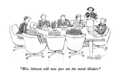 Miss Johnson Will Now Pass Out The Moral Blinders Art Print