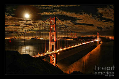 Photograph - Moon Rise San Francisco Golden Gate Bridge by Blake Richards