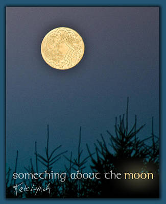 Photograph - Moon Something by Kate Lynch