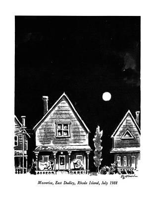 Full Moon Drawing - Moonrise, East Dudley, Rhode Island, July 1988 by Eldon Dedini