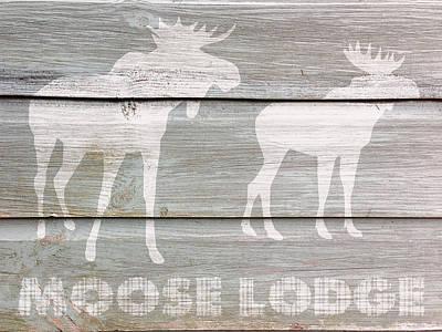 Motivational Digital Art - Moose Lodge by Celestial Images