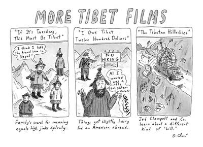 More Tibet Films    If It's Tuesday Art Print by Roz Chast