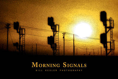 Photograph - Morning Signals by Bill Kesler