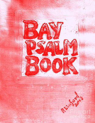 Painting - Most Expensive Book Sold At Auction The Bay Psalm Book 1 by Richard W Linford