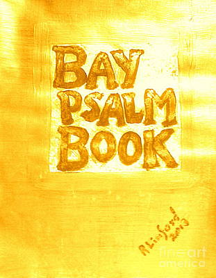 Painting - Most Expensive Book Sold At Auction The Bay Psalm Book 2 by Richard W Linford