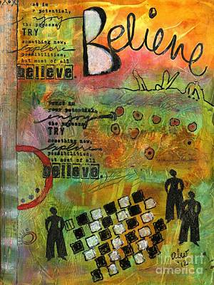 Painting - Most Of All - Believe by Angela L Walker