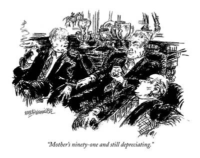 Mothers Day Drawing - Mother's Ninety-one And Still Depreciating by William Hamilton