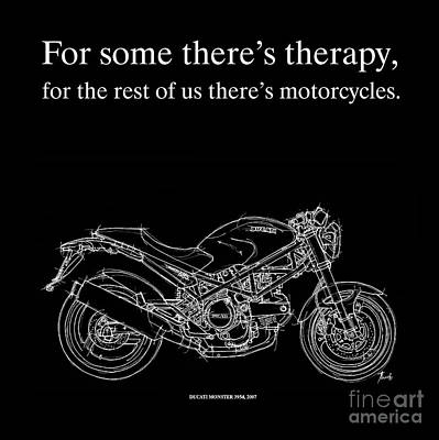 Lovers Artwork Drawing - Motorcycle Quote 1 - Ducati Monster by Pablo Franchi