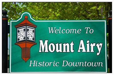 Photograph - Mount Airy Sign Nc by Bob Pardue