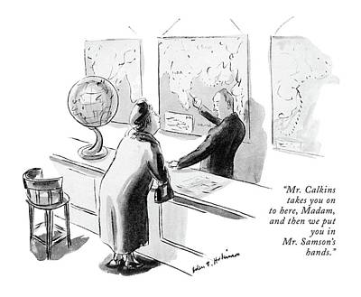 Mr. Calkins Takes You On To Here Art Print by Helen E. Hokinson