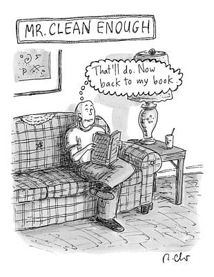 Drawing - Mr. Clean Enough -- Sits On His Sofa by Roz Chast