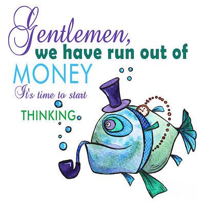 Mr. Fish With Pipe Poster About Gentlemen Being Original by Jolanta Meskauskiene