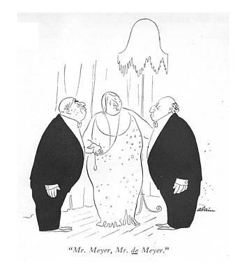 Cocktails Drawing - Mr. Meyer, Mr. De Meyer by  Alain
