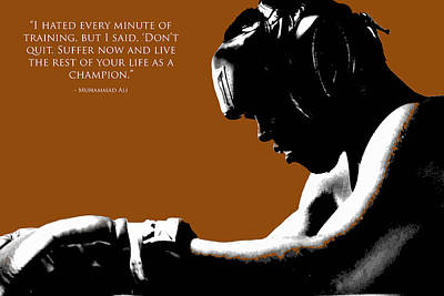 Gold Glove Digital Art - Muhammad Ali Training Quote  by Brian Reaves