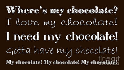 Andee Design White Digital Art - My Chocolate by Andee Design