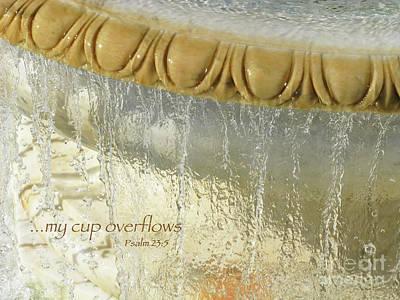 My Cup Overflows Art Print