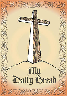 Digital Art - My Daily Bread by Jerry Ruffin
