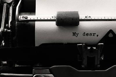 Letter Photograph - My Dear by Luiz Laercio