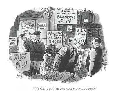 My God, Joe! Now They Want To Buy It All Back Art Print