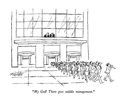 My God!  There Goes Middle Management Art Print