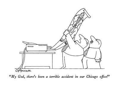 Sears Tower Drawing - My God, There's Been A Terrible Accident by Charles Barsotti