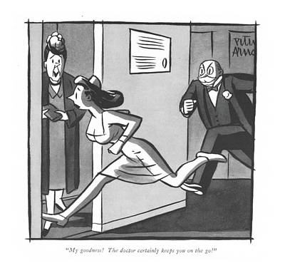 Drawing - My Goodness! The Doctor Certainly Keeps by Peter Arno