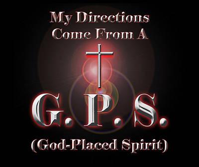 Spirit Guides Digital Art - My Gps by Carolyn Marshall