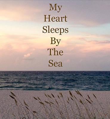 My Heart Sleeps By The Sea Print by Maya Nagel